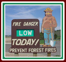 Fire Danger is LOW Today!